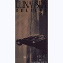BELIEVE/LUNA SEA