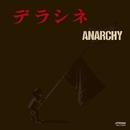 デラシネ/ANARCHY