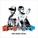 HIGH-GRADE-SPECIAL/H☆G☆S☆P