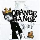 spark(通常盤)/ORANGE RANGE