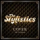 カヴァー・ウィズ・スタイリスティックス/The Stylistics