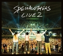 Live at 日本武道館 130629 ~SPE SUMMIT 2013~/SPECIAL OTHERS & 斉藤和義