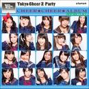 チアチアルバムスペシャル/Tokyo Cheer2 Party