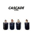 VIVA!/CASCADE