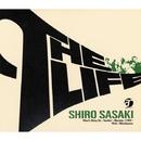 The Life/佐々木 史郎