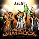 Lv.5/MIGHTY JAM ROCK