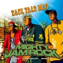 BACK YAAD MAN/MIGHTY JAM ROCK