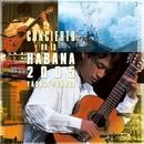 ハバナ ライヴ 2005/大萩 康司(ギター)