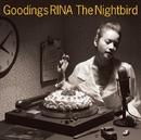 The Nightbird ~ Goodings RINA  COVERS ~/グディングス・リナ/GOODINGS RINA