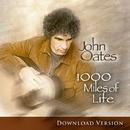 1000マイルス・オブ・ライフ/ジョン・オーツ