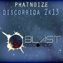 ディスコリーダ 2K13/ファットノイズ