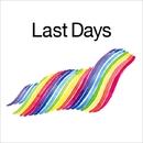 Last Days/佐久間正英