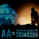 Live #4 at LIQUIDROOM20140209/AA=