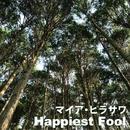 HAPPIEST FOOL/マイア・ヒラサワ