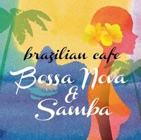 ブラジリアン・カフェ~ボサノヴァ&サンバ/VARIOUS