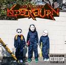 KIDS RETURN/餓鬼レンジャー