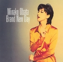 BRAND  NEW  DAY/MINAKO  OBATA