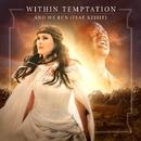 アンド・ウィ・ラン/Within Temptation