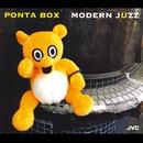 モダン・ジュズ/PONTA  BOX