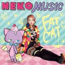 NEKO MUSIC/FAT CAT