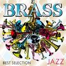 BRASS BEST SELECTION ~JAZZ~/V.A.