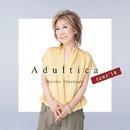 Adultica tour '14/高橋 真梨子