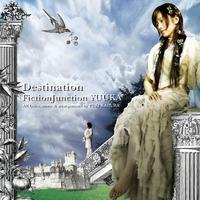 Destination/FictionJunction YUUKA