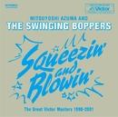Sqeezin' & Blowin'/吾妻 光良 & The Swinging Boppers