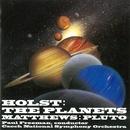 ホルスト:惑星【冥王星 付】/ポール・フリーマン指揮、チェコ・ナショナル交響楽団 他
