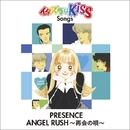 ANGEL RUSH~再会の唄~/PRESENCE