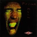 PRIME EVIL/PIG