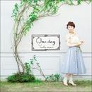 南里侑香2ndアルバム one day/南里侑香