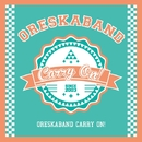 Carry On !/ORESKABAND
