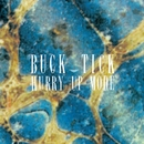 HURRY UP MODE/BUCK-TICK