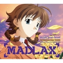 「MADLAX」エンディングテーマ inside your heart/FictionJunction YUUKA