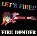 「マクロス7」LET'S FIRE!!/FIRE BOMBER