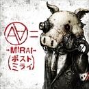 →MIRAI→ (ポストミライ)/AA=×JM-0.8