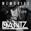 Memories / Put Your Hands Up - EP/DANTZ
