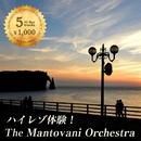 ハイレゾ体験!マントヴァーニ・オーケストラ/マントヴァーニ・オーケストラ
