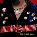 オールド・キングス・ロード/マイケル・モンロー