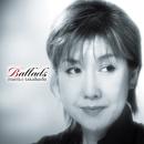 Ballads/高橋 真梨子