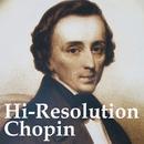 ハイレゾ・ショパン名曲集/ダン・タイ・ソン/ラシュコフスキー/ホジャイノフ(ピアノ)