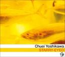 STARRY-EYED/吉川 忠英