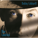 ブルー・コンディション/Bobby Caldwell