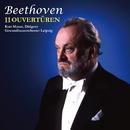 ベートーヴェン:序曲全集/クルト・マズア指揮、ライプツィヒ・ゲヴァントハウス管弦楽団