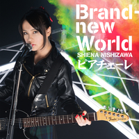 Brand-new World/西沢 幸奏