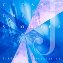 CROSS THE STORIES/JiLL-Decoy association