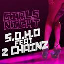 ガールズ・ナイト feat. 2チェインズ/S.O.H.O.