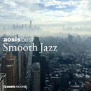 aosis best SMOOTH JAZZ selected by Toshikazu Kanazawa/VARIOUS