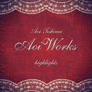 Highlights from Aoi Works/手嶌 葵